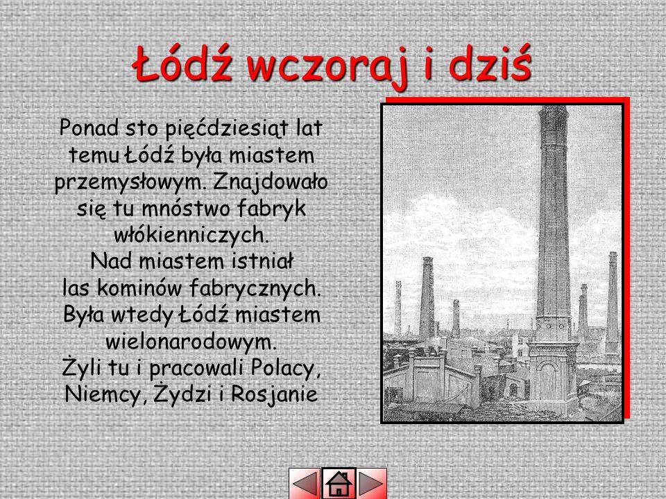 Łódź wczoraj i dziś
