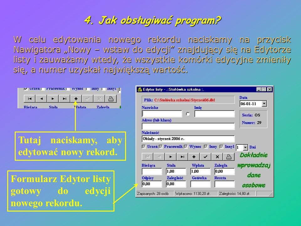 4. Jak obsługiwać program