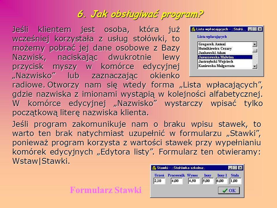 6. Jak obsługiwać program
