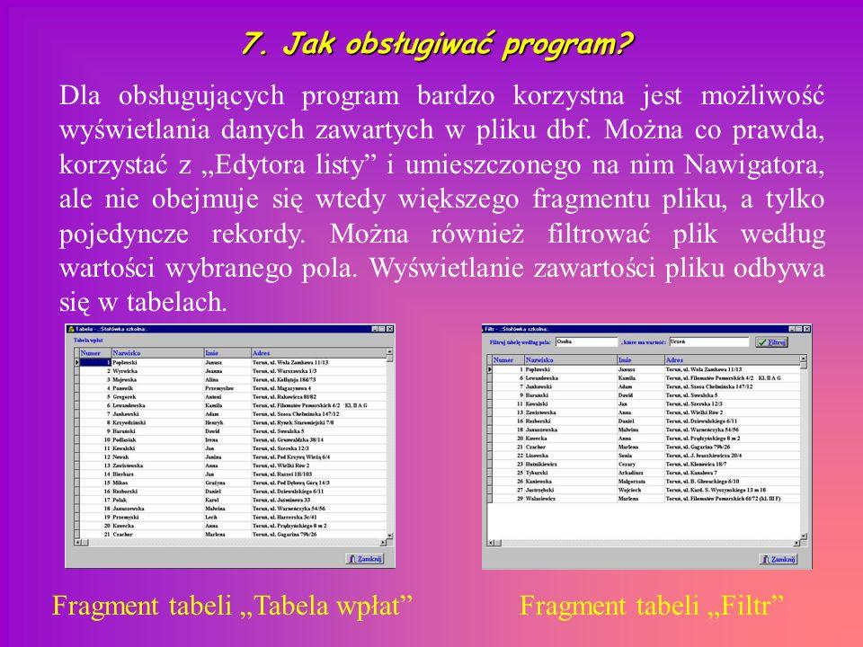 7. Jak obsługiwać program