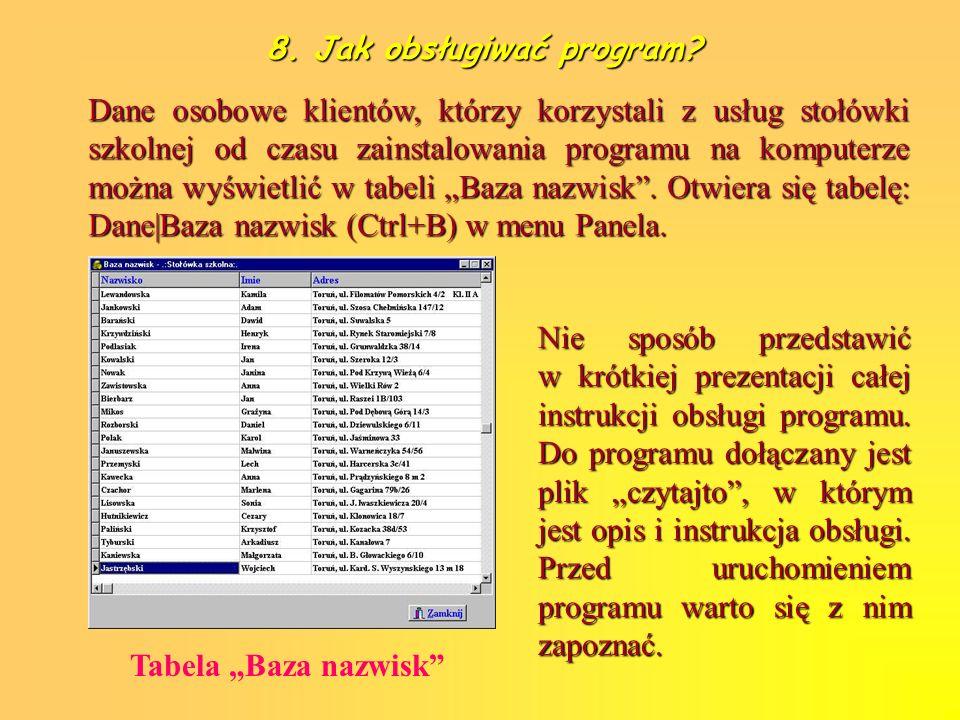 8. Jak obsługiwać program