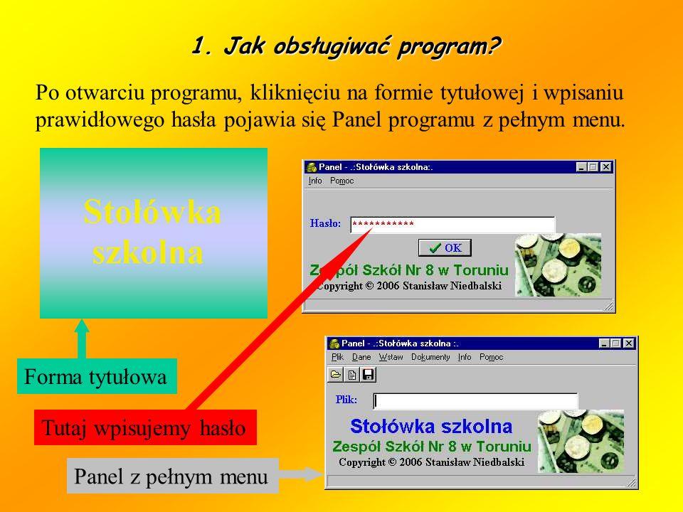 1. Jak obsługiwać program