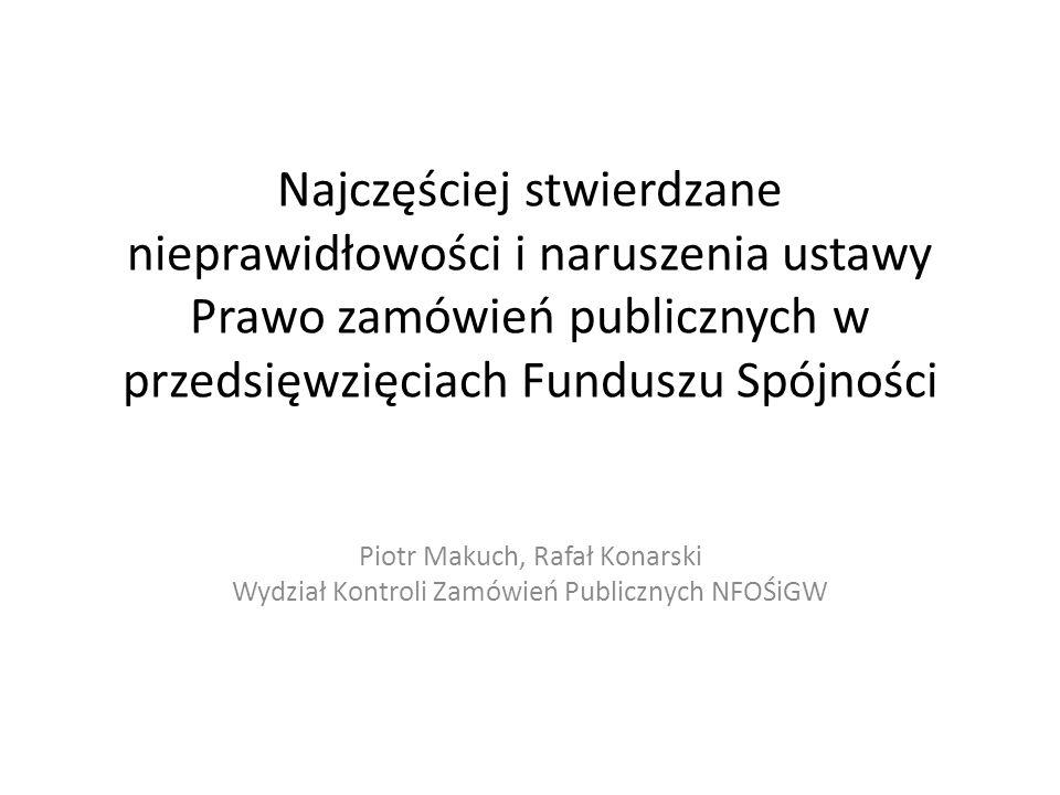 Najczęściej stwierdzane nieprawidłowości i naruszenia ustawy Prawo zamówień publicznych w przedsięwzięciach Funduszu Spójności