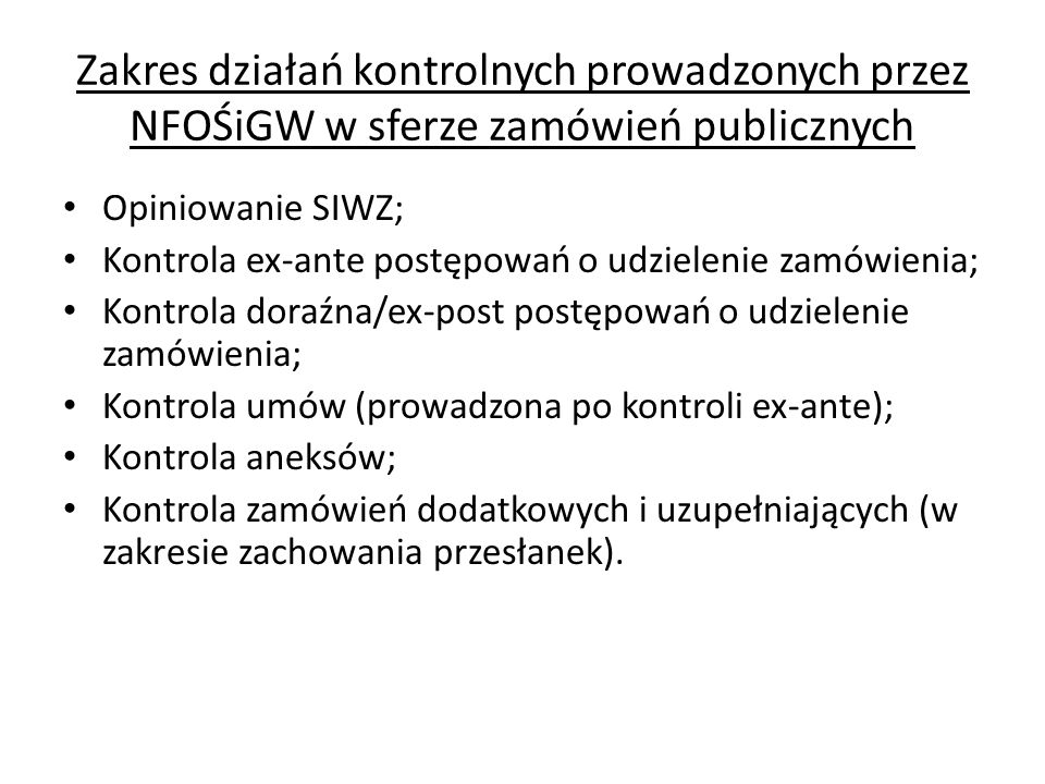 Zakres działań kontrolnych prowadzonych przez NFOŚiGW w sferze zamówień publicznych