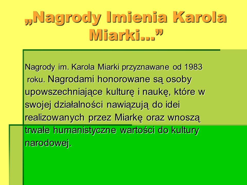 """Nagrody Imienia Karola Miarki…"