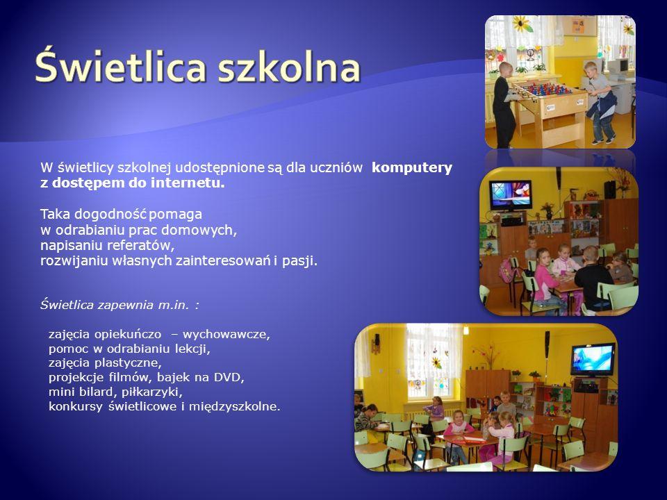 Świetlica szkolna W świetlicy szkolnej udostępnione są dla uczniów komputery. z dostępem do internetu.