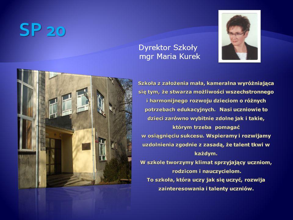 SP 20 Dyrektor Szkoły mgr Maria Kurek