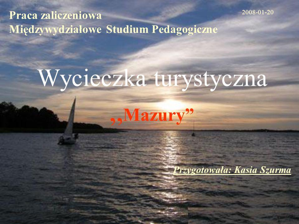 """Wycieczka turystyczna """"Mazury"""