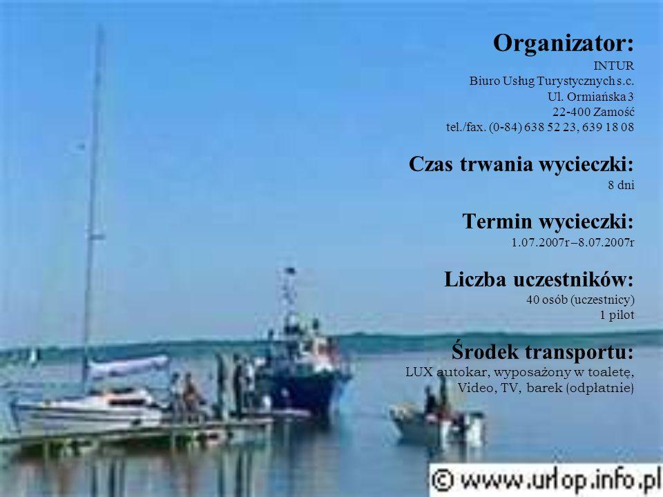 Organizator: INTUR Biuro Usług Turystycznych s. c. Ul