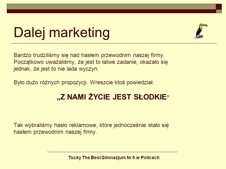 """""""Z NAMI ŻYCIE JEST SŁODKIE Tucky The Best Gimnazjum Nr 6 w Policach"""