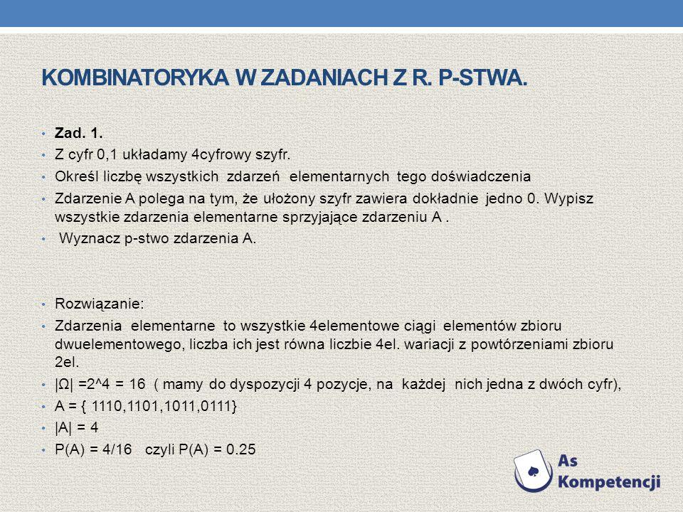 Kombinatoryka w zadaniach z r. p-stwa.