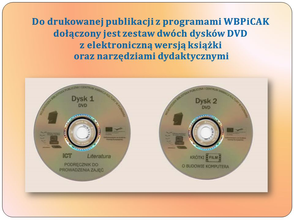 Do drukowanej publikacji z programami WBPiCAK