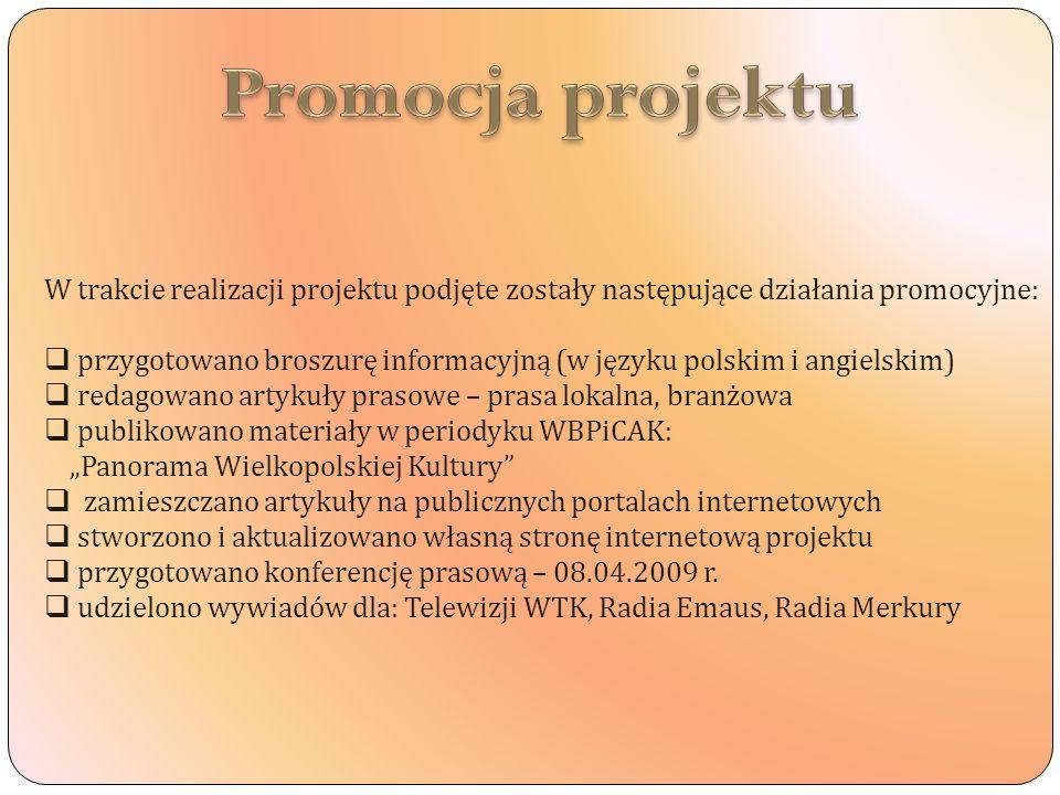 Promocja projektu W trakcie realizacji projektu podjęte zostały następujące działania promocyjne: