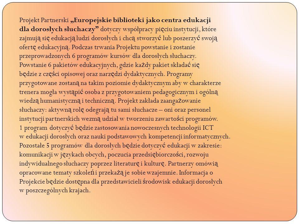 "Projekt Partnerski ""Europejskie biblioteki jako centra edukacji"