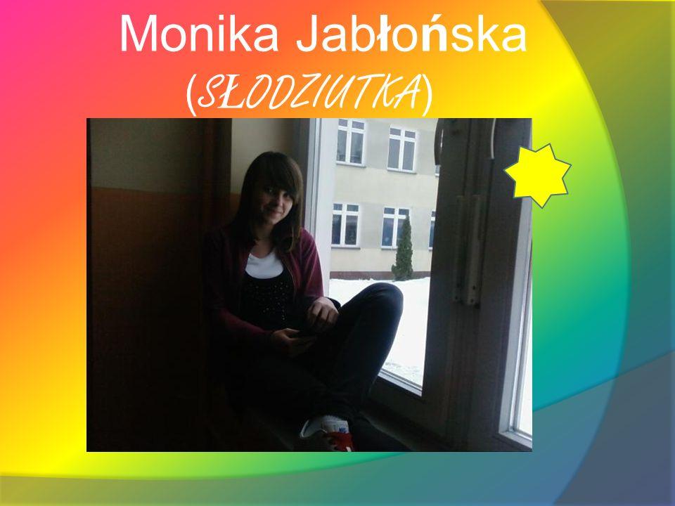 Monika Jabłońska (SŁODZIUTKA)