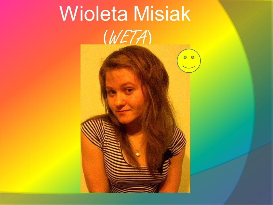 Wioleta Misiak (WETA)