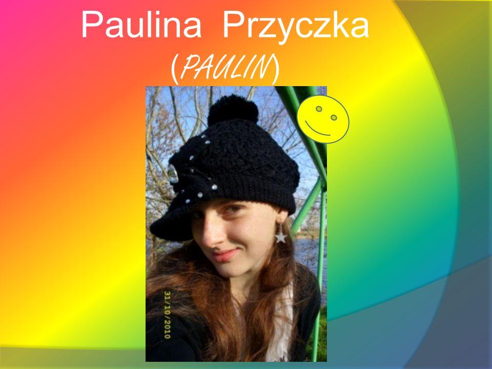 Paulina Przyczka (PAULIN)