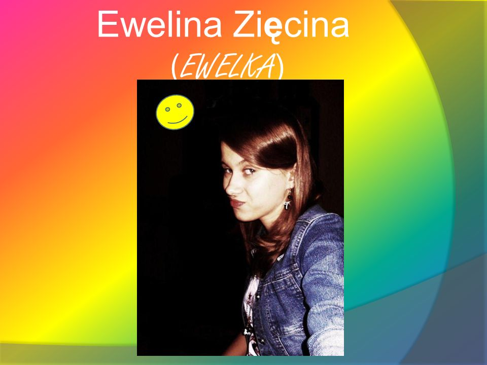 Ewelina Zięcina (EWELKA)