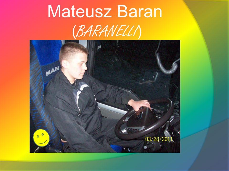 Mateusz Baran (BARANELLI)