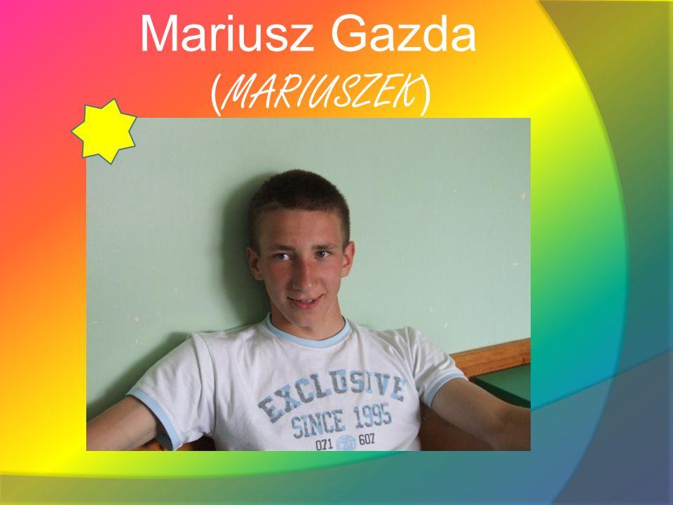 Mariusz Gazda (MARIUSZEK)