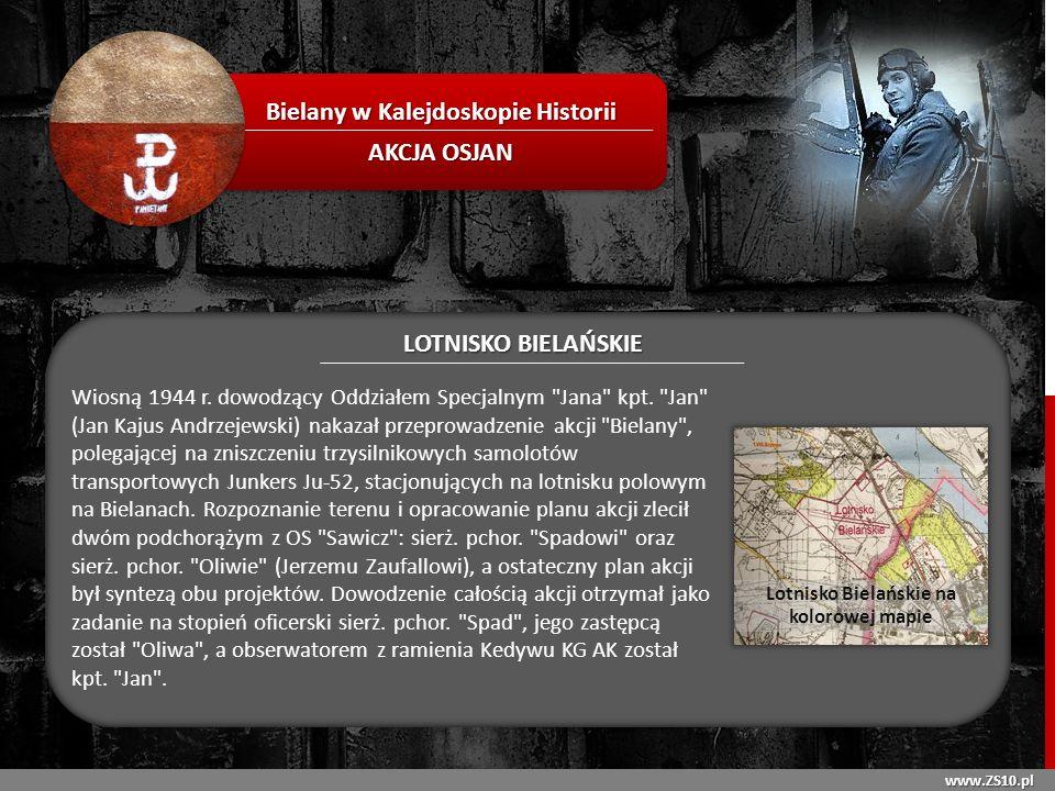 Bielany w Kalejdoskopie Historii AKCJA OSJAN