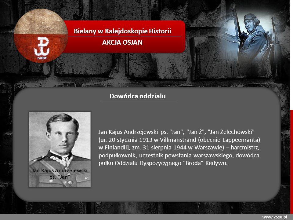 Bielany w Kalejdoskopie Historii Jan Kajus Andrzejewski ps. Jan