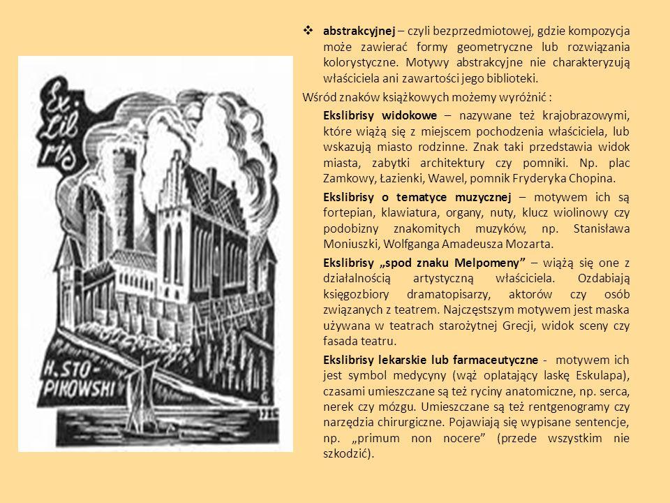 abstrakcyjnej – czyli bezprzedmiotowej, gdzie kompozycja może zawierać formy geometryczne lub rozwiązania kolorystyczne. Motywy abstrakcyjne nie charakteryzują właściciela ani zawartości jego biblioteki.