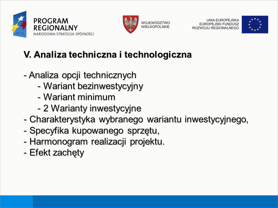 V. Analiza techniczna i technologiczna