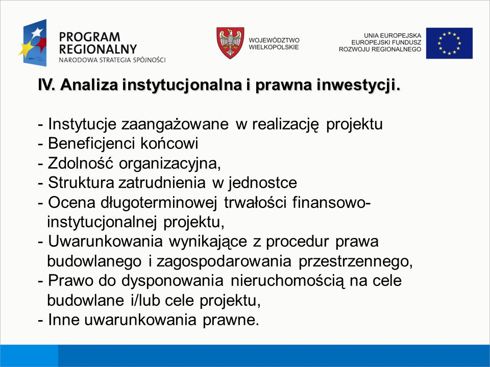 IV. Analiza instytucjonalna i prawna inwestycji.