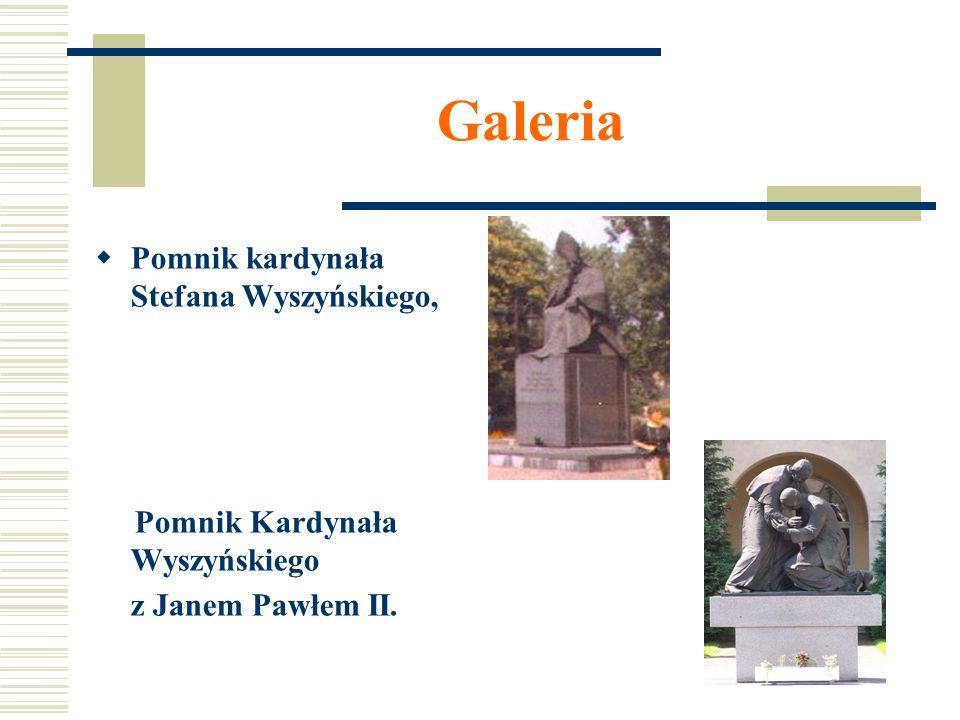 Galeria Pomnik kardynała Stefana Wyszyńskiego,