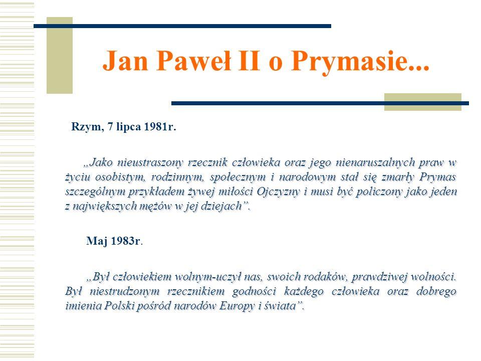 Jan Paweł II o Prymasie... Rzym, 7 lipca 1981r.