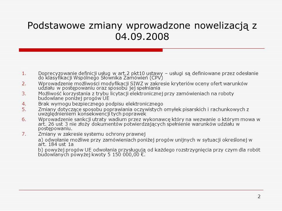Podstawowe zmiany wprowadzone nowelizacją z 04.09.2008