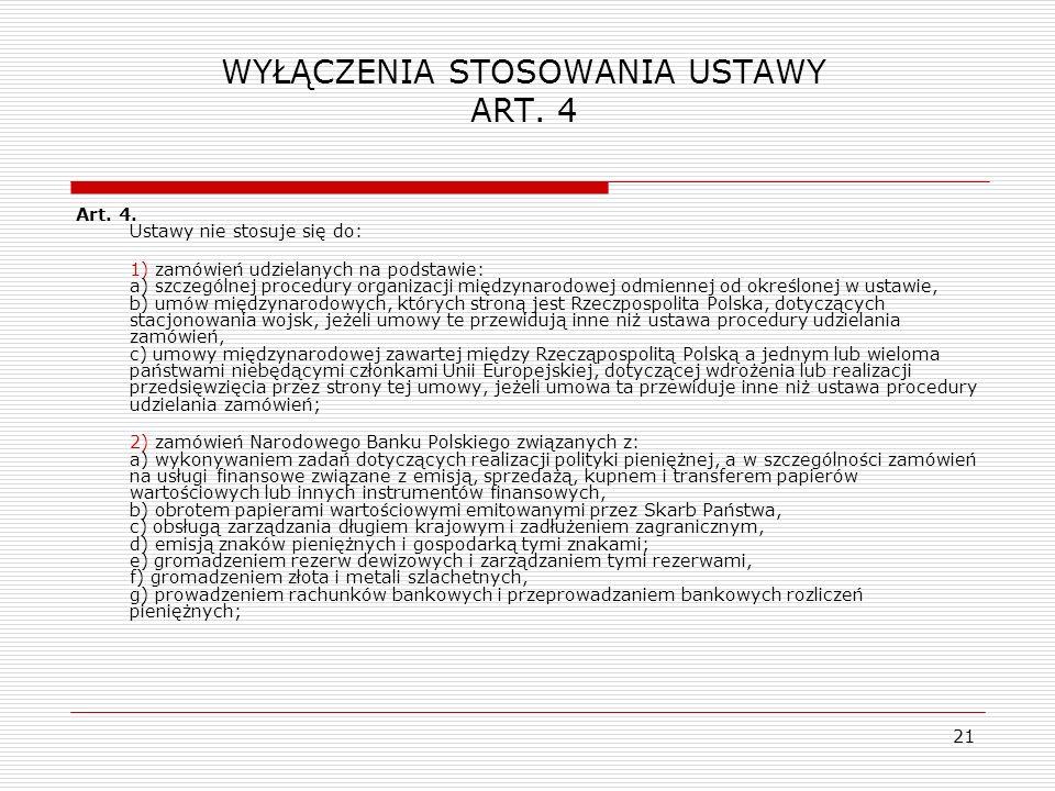 WYŁĄCZENIA STOSOWANIA USTAWY ART. 4