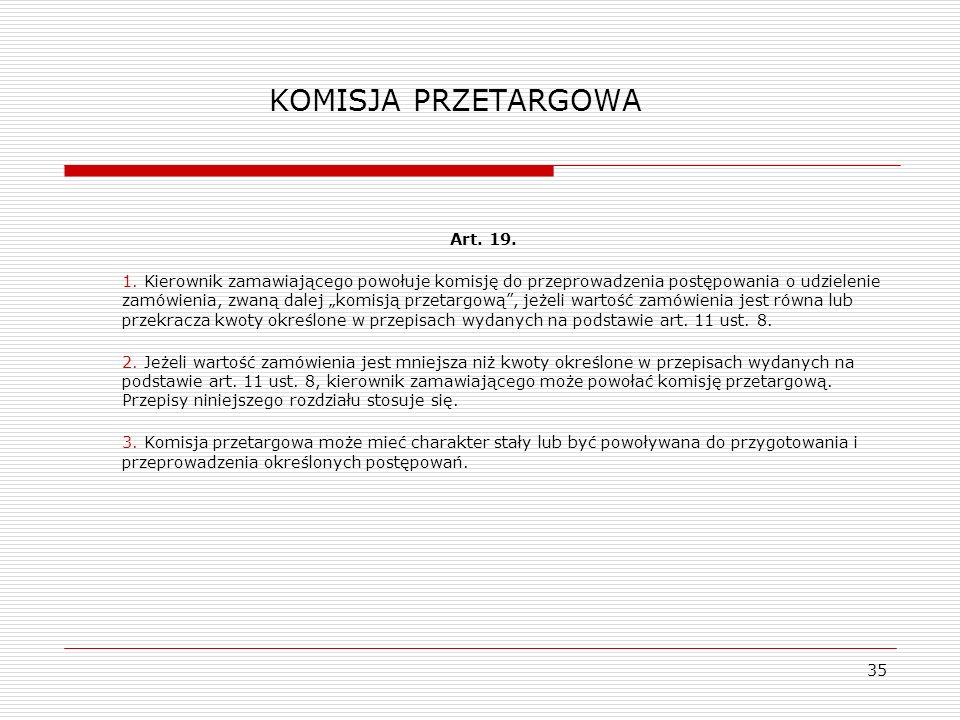 KOMISJA PRZETARGOWA Art. 19.