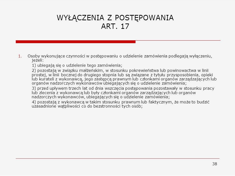 WYŁĄCZENIA Z POSTĘPOWANIA ART. 17