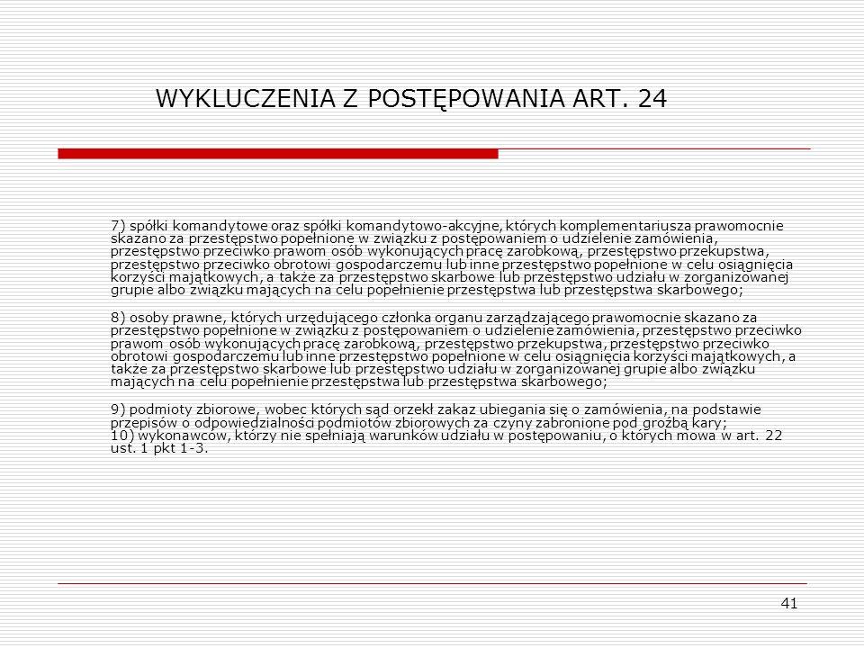 WYKLUCZENIA Z POSTĘPOWANIA ART. 24