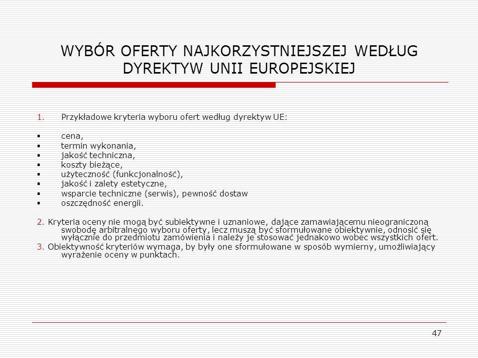 WYBÓR OFERTY NAJKORZYSTNIEJSZEJ WEDŁUG DYREKTYW UNII EUROPEJSKIEJ