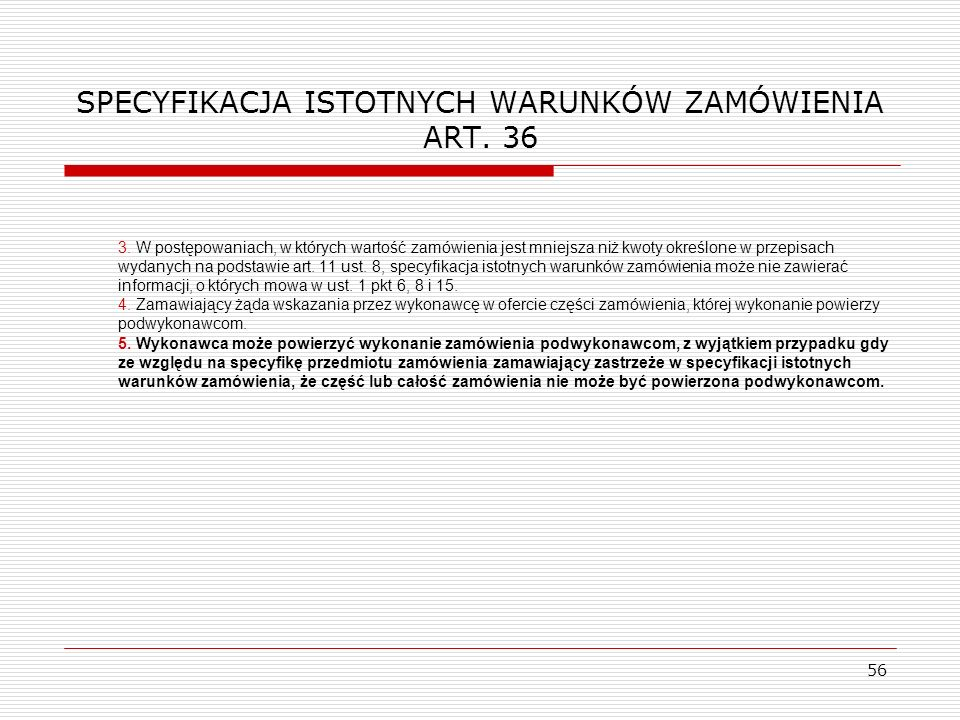 SPECYFIKACJA ISTOTNYCH WARUNKÓW ZAMÓWIENIA ART. 36