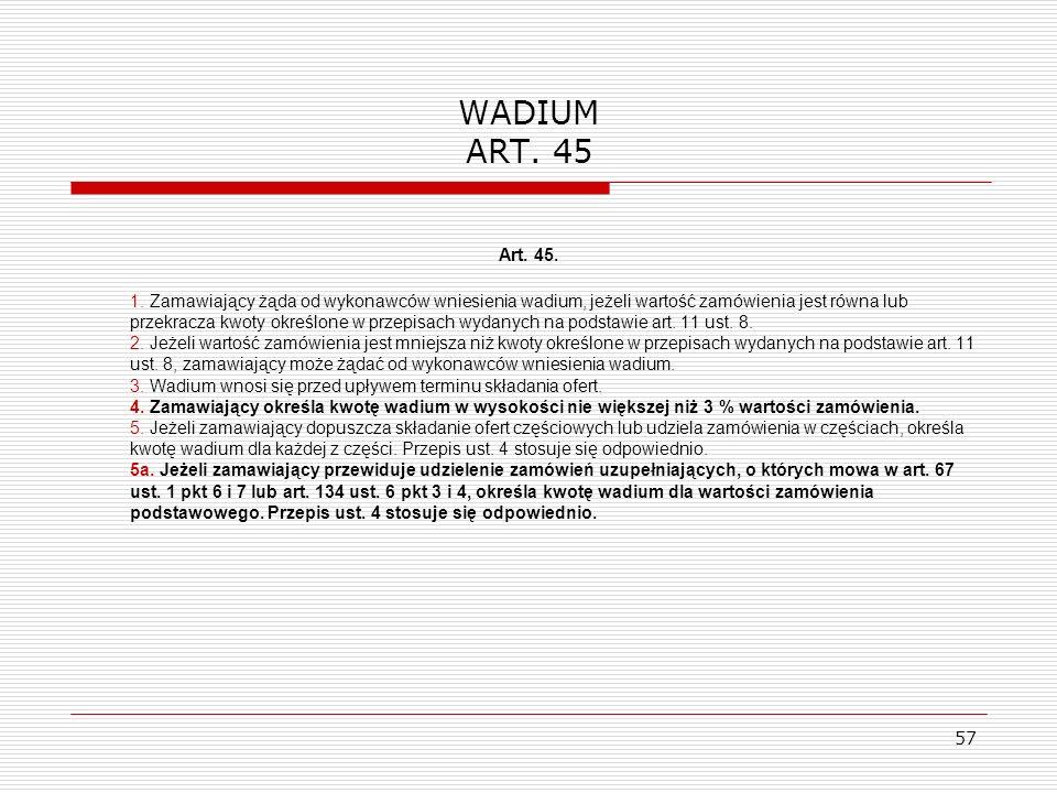 WADIUM ART. 45 Art. 45.