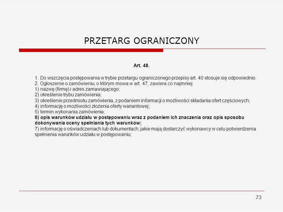 PRZETARG OGRANICZONY Art. 48.