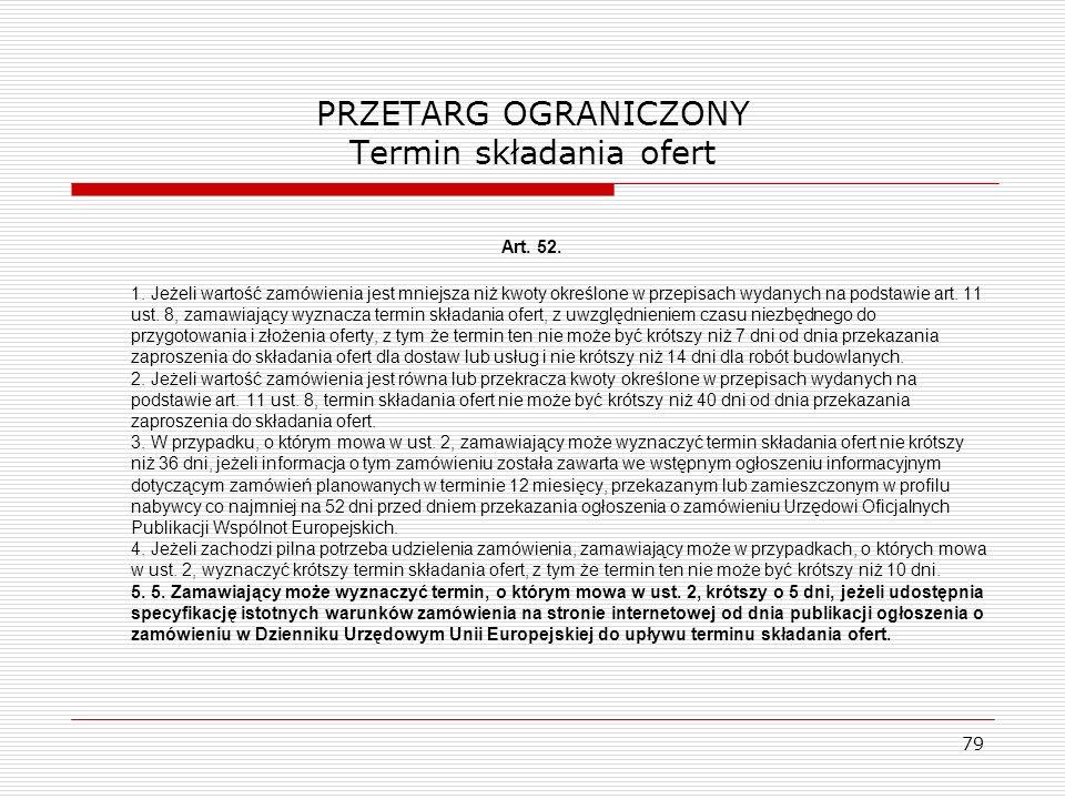 PRZETARG OGRANICZONY Termin składania ofert
