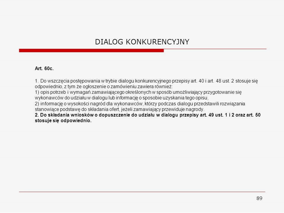 DIALOG KONKURENCYJNY Art. 60c.