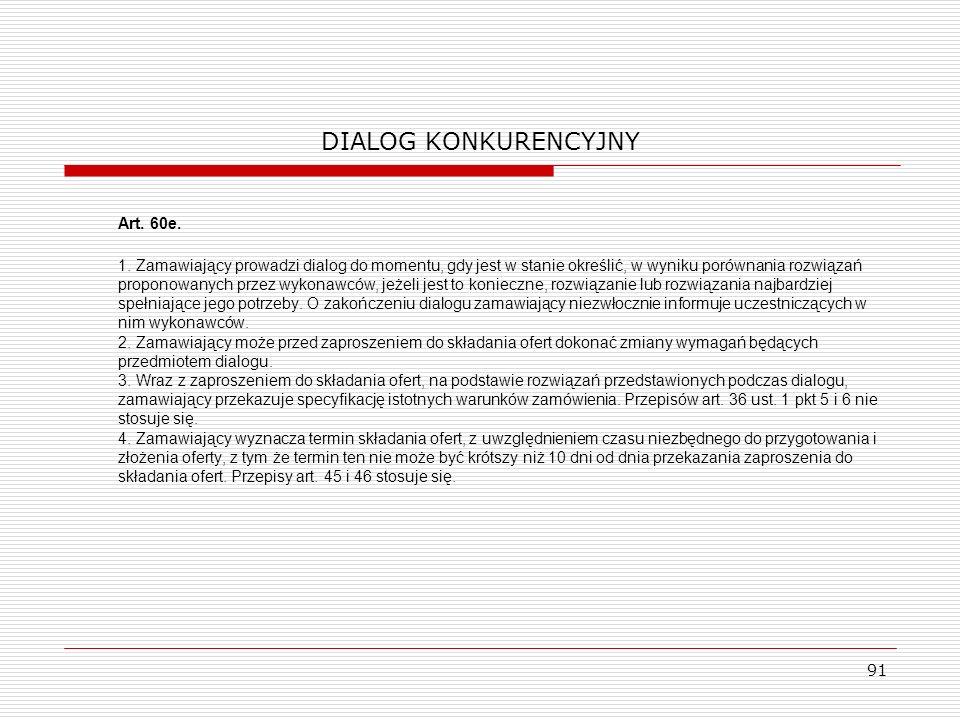 DIALOG KONKURENCYJNY Art. 60e.