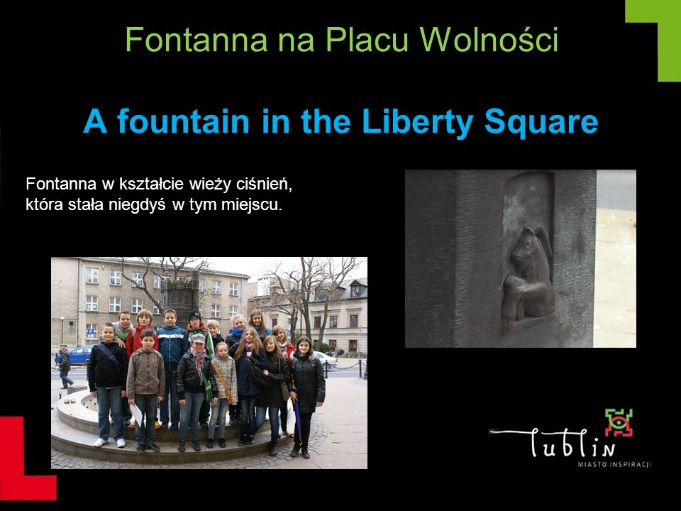 Fontanna na Placu Wolności A fountain in the Liberty Square