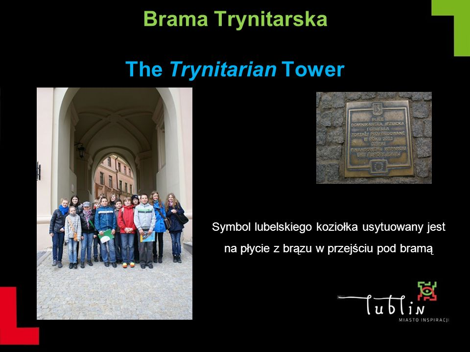 Brama Trynitarska The Trynitarian Tower