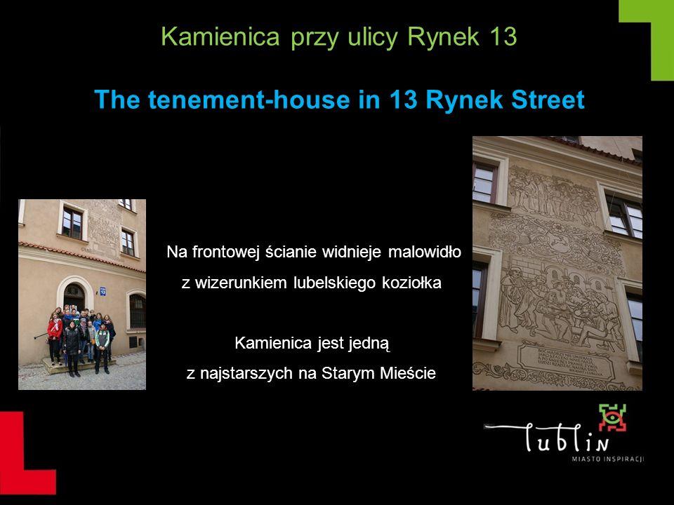 Kamienica przy ulicy Rynek 13 The tenement-house in 13 Rynek Street
