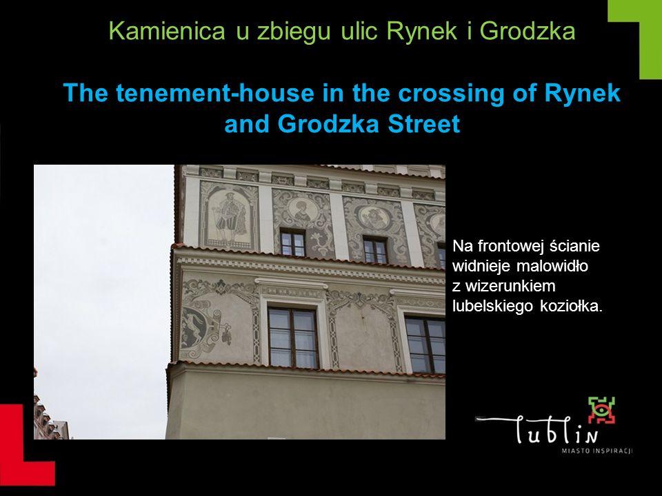 Kamienica u zbiegu ulic Rynek i Grodzka The tenement-house in the crossing of Rynek and Grodzka Street