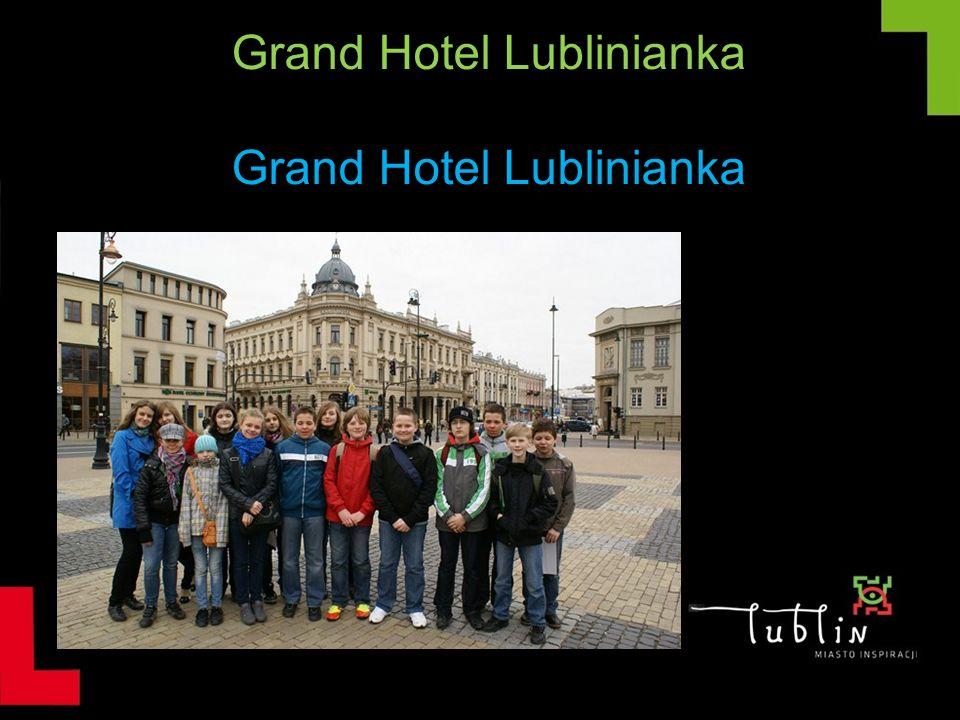 Grand Hotel Lublinianka Grand Hotel Lublinianka