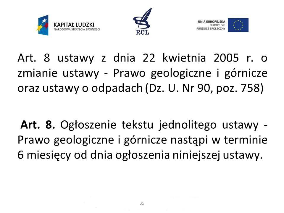 Art. 8 ustawy z dnia 22 kwietnia 2005 r