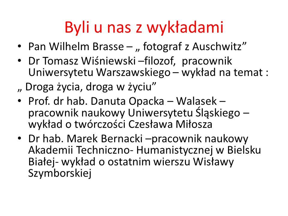 """Byli u nas z wykładami Pan Wilhelm Brasse – """" fotograf z Auschwitz"""